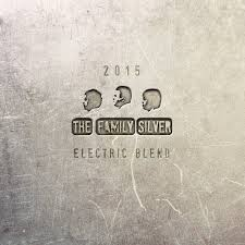 The Family Silver_Electric Blend