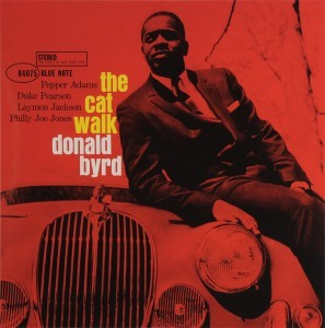 The Cat Walk Donald Byrd